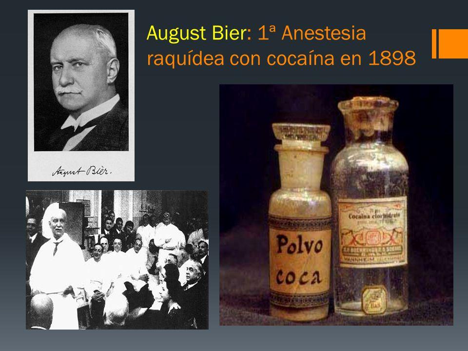 August Bier: 1ª Anestesia raquídea con cocaína en 1898