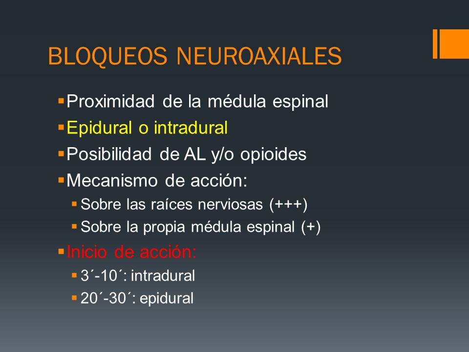BLOQUEOS NEUROAXIALES