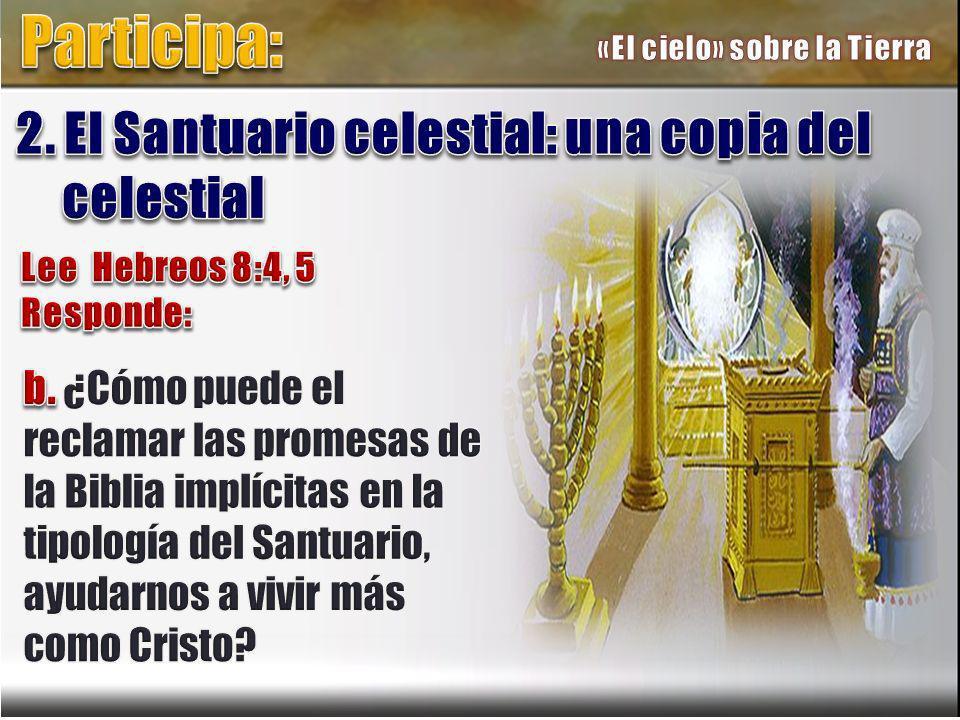 Participa: 2. El Santuario celestial: una copia del celestial