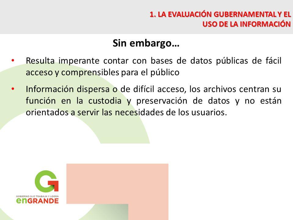 1. LA EVALUACIÓN GUBERNAMENTAL Y EL USO DE LA INFORMACIÓN