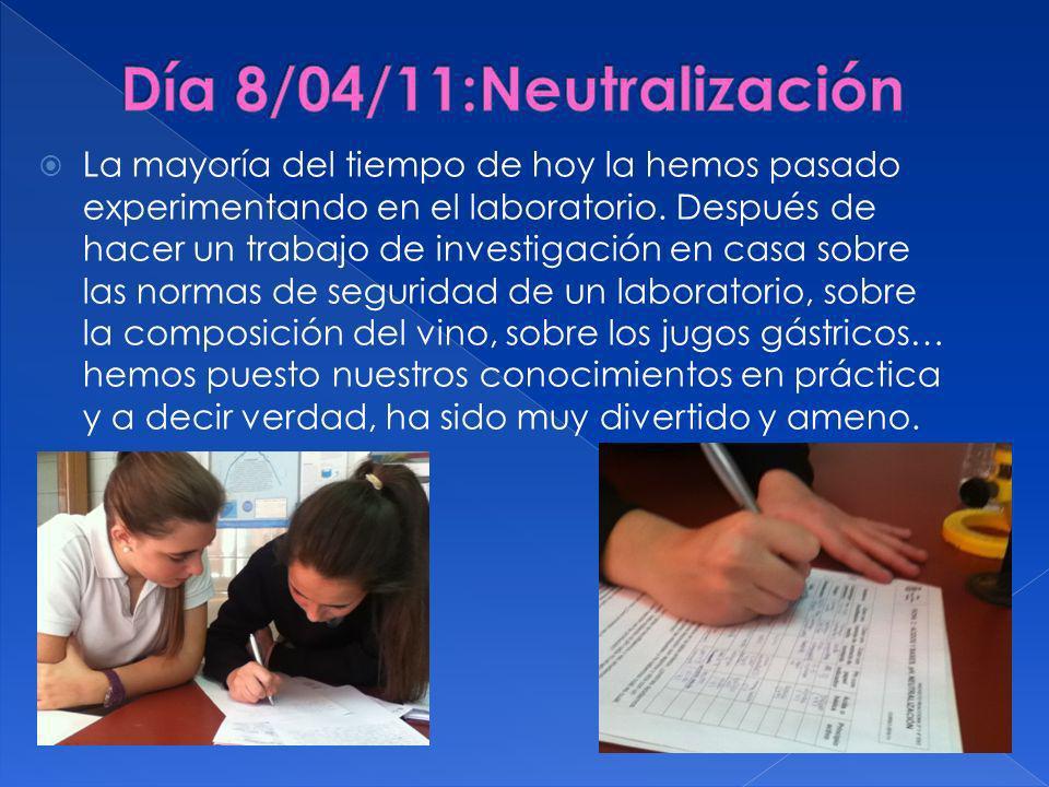Día 8/04/11:Neutralización