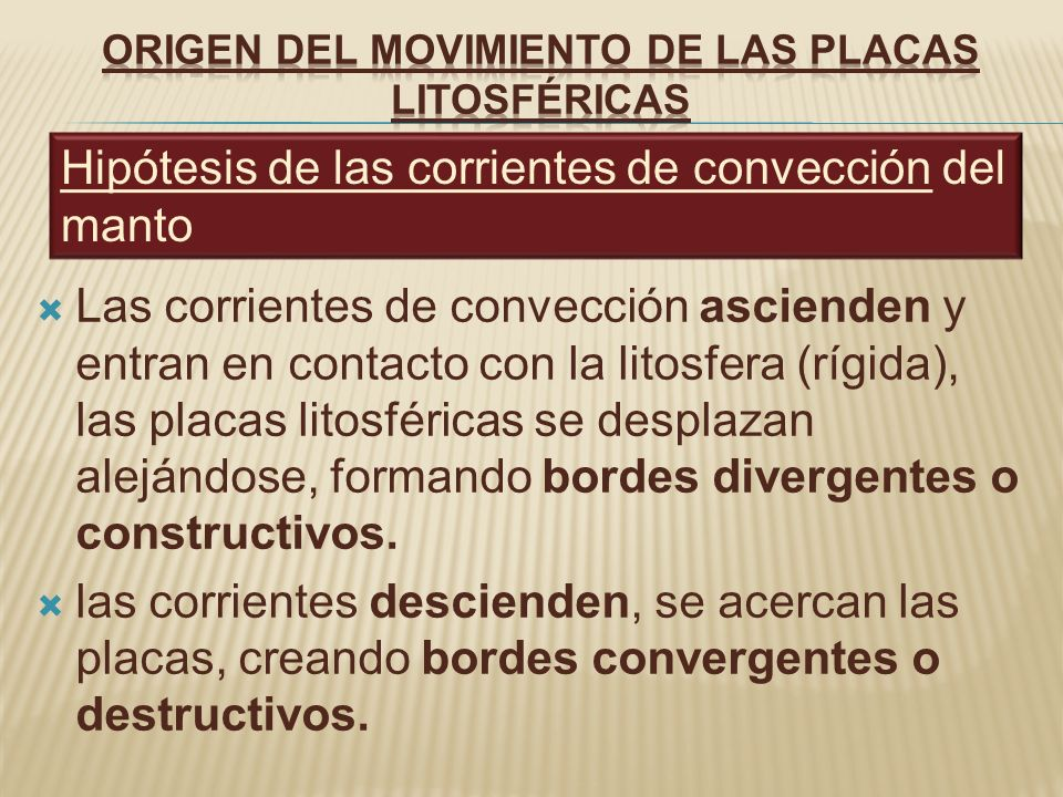 ORIGEN DEL MOVIMIENTO DE LAS PLACAS LITOSFÉRICAS