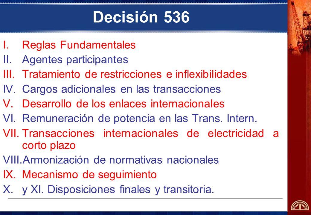 Decisión 536 Reglas Fundamentales Agentes participantes