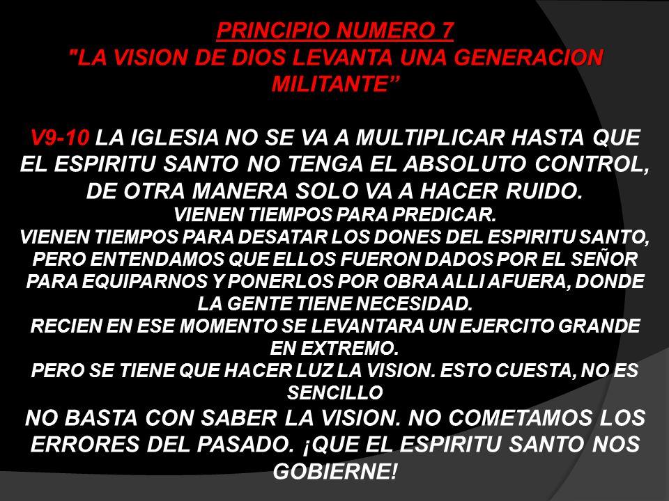 LA VISION DE DIOS LEVANTA UNA GENERACION MILITANTE