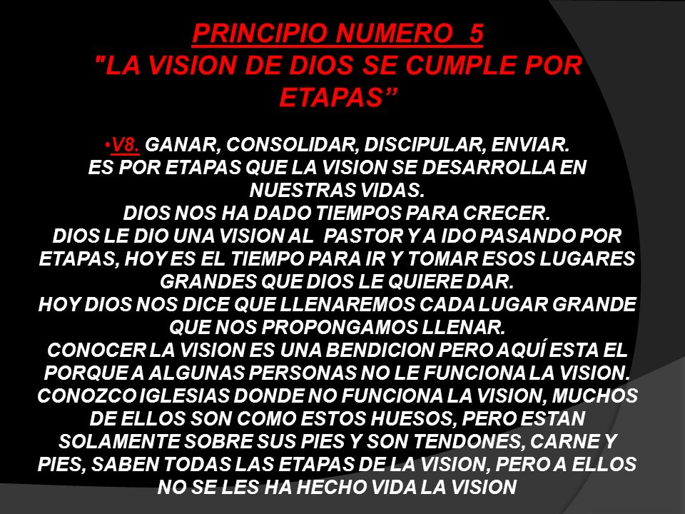 PRINCIPIO NUMERO 5 LA VISION DE DIOS SE CUMPLE POR ETAPAS