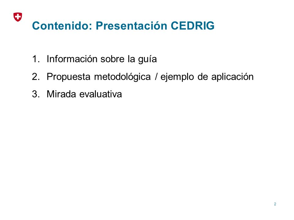 Contenido: Presentación CEDRIG
