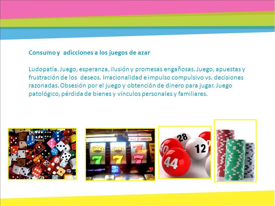 Consumo y adicciones a los juegos de azar