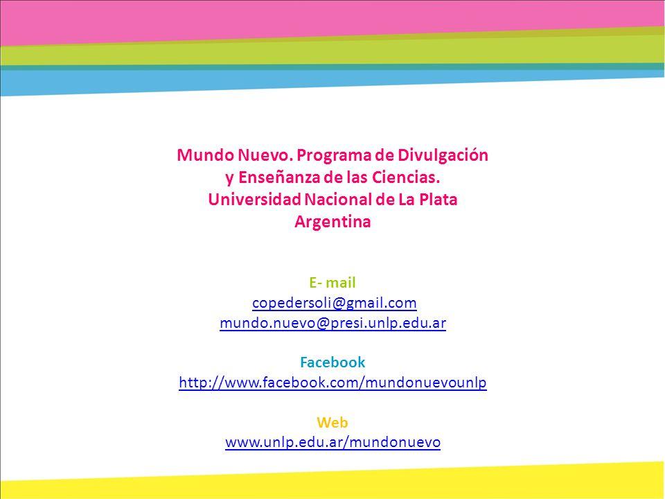 Mundo Nuevo. Programa de Divulgación y Enseñanza de las Ciencias.