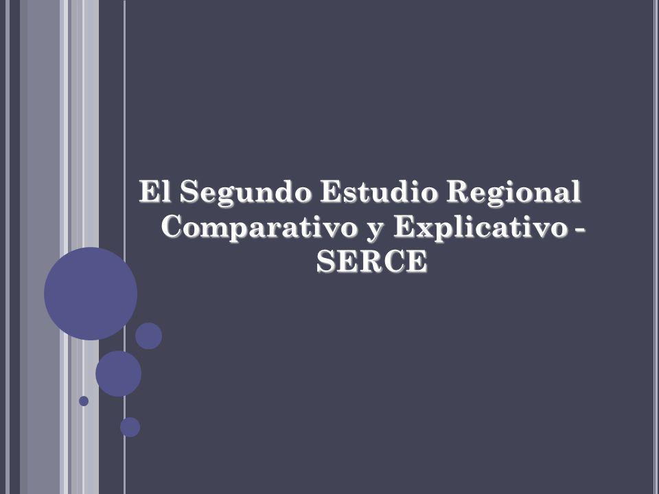 El Segundo Estudio Regional Comparativo y Explicativo - SERCE