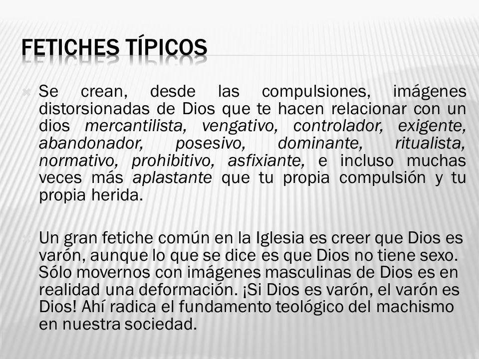 FETICHES TÍPICOS