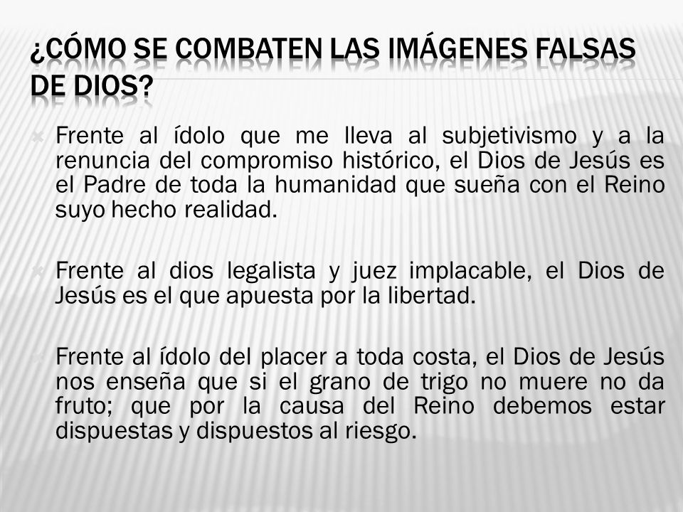 ¿cómo se combaten las imágenes falsas de dios