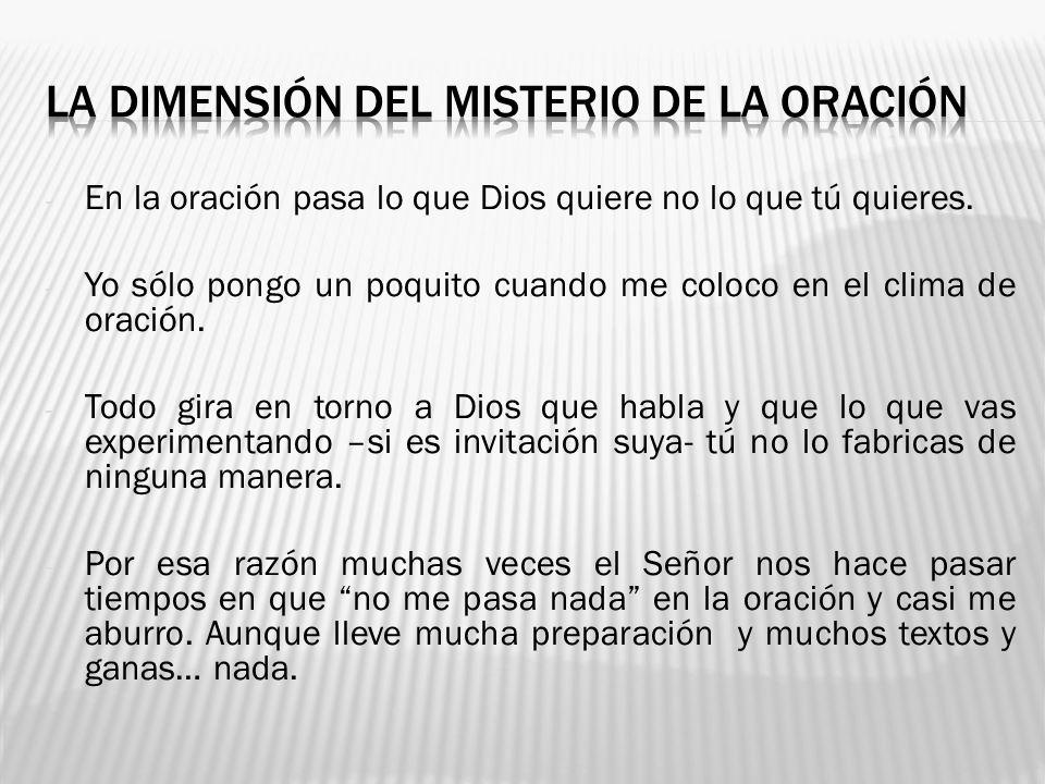 LA DIMENSIÓN DEL MISTERIO DE LA ORACIÓN