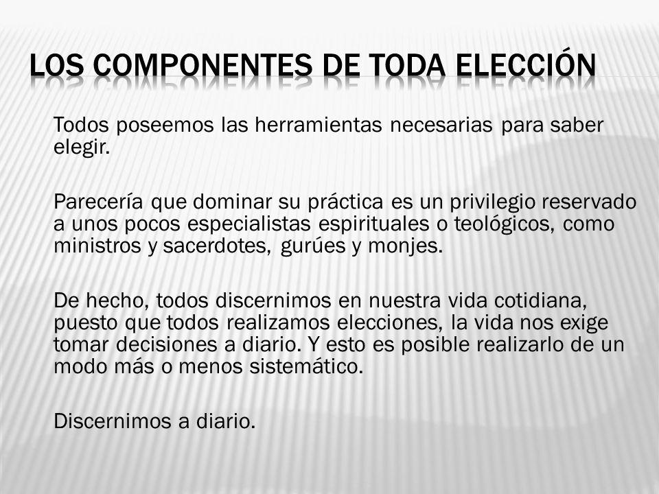 LOS COMPONENTES DE TODA ELECCIÓN