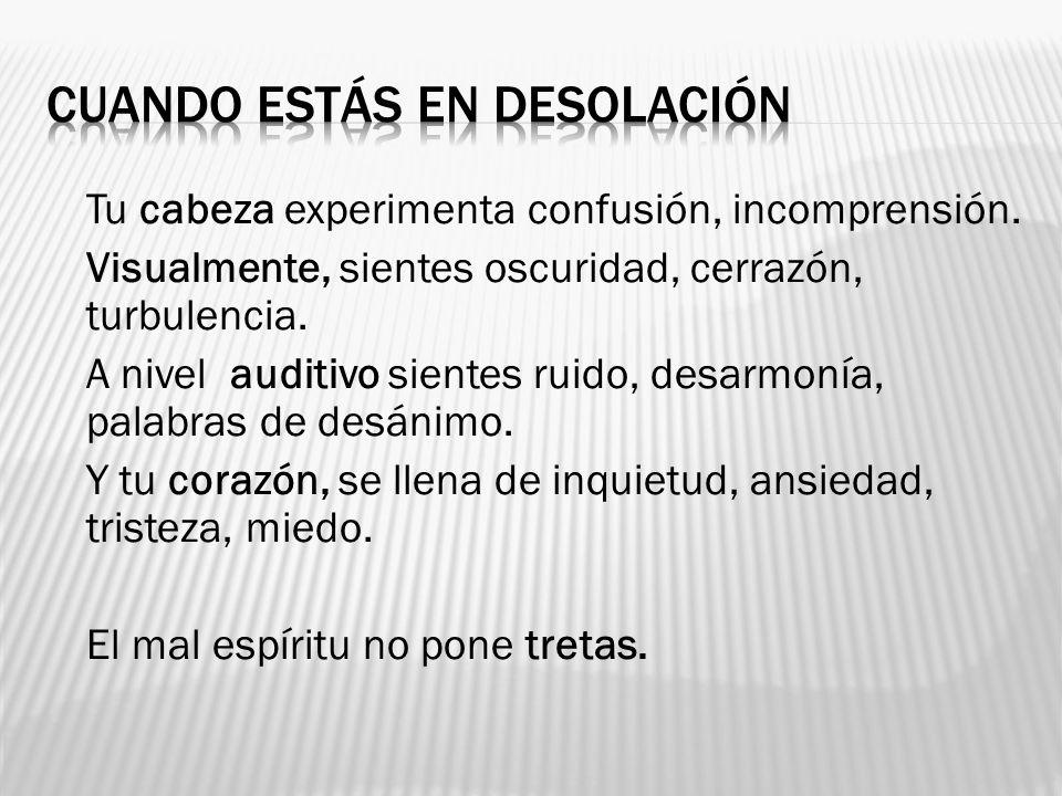 CUANDO ESTÁS EN DESOLACIÓN