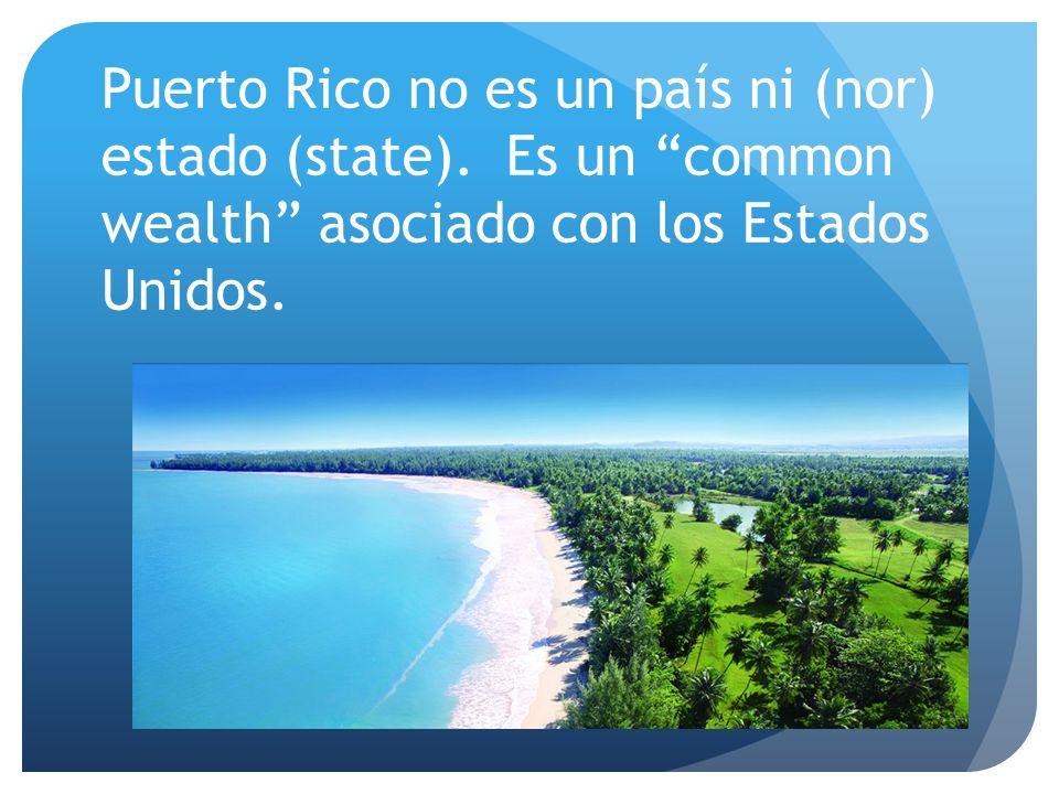Puerto Rico no es un país ni (nor) estado (state)