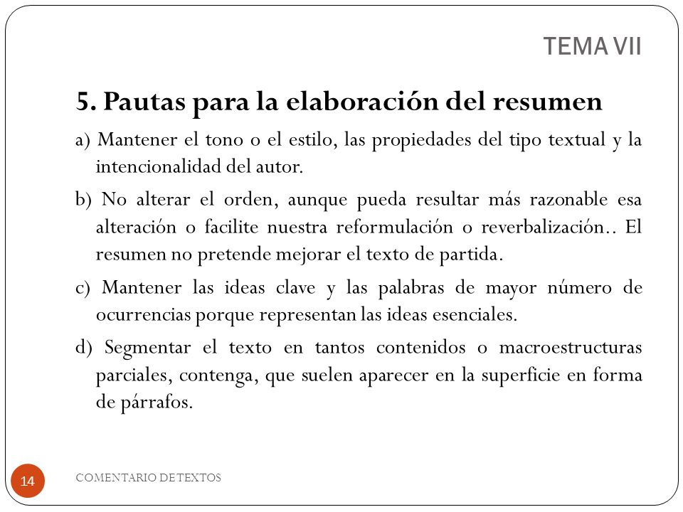 TEMA VII 5. Pautas para la elaboración del resumen