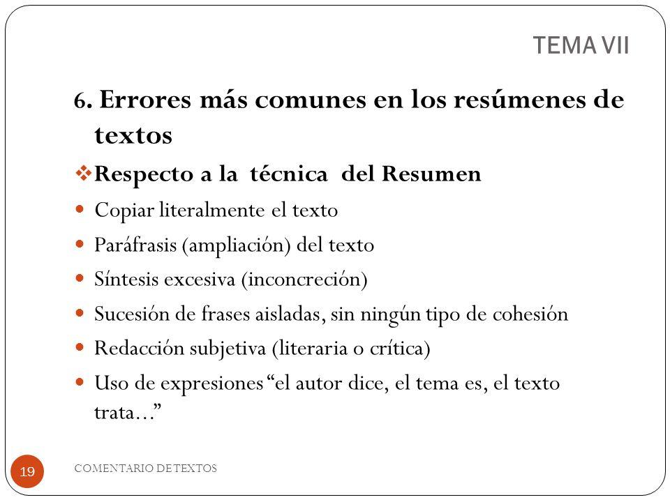 TEMA VII 6. Errores más comunes en los resúmenes de textos