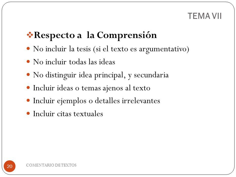 TEMA VII Respecto a la Comprensión