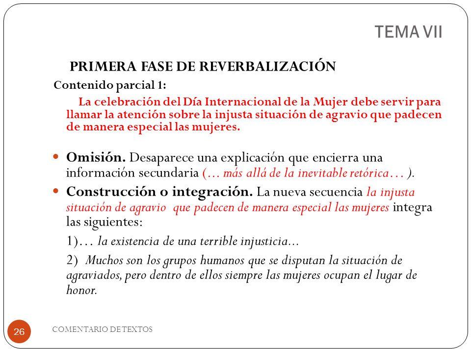 TEMA VII PRIMERA FASE DE REVERBALIZACIÓN. Contenido parcial 1: