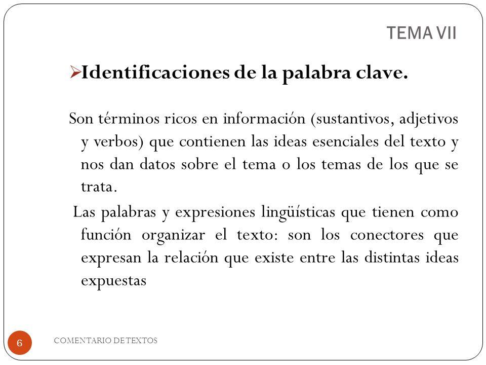 TEMA VII Identificaciones de la palabra clave.