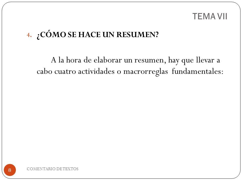 TEMA VII ¿CÓMO SE HACE UN RESUMEN
