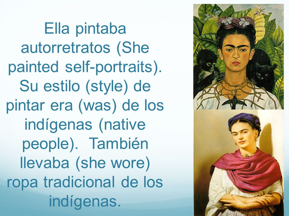 Ella pintaba autorretratos (She painted self-portraits)
