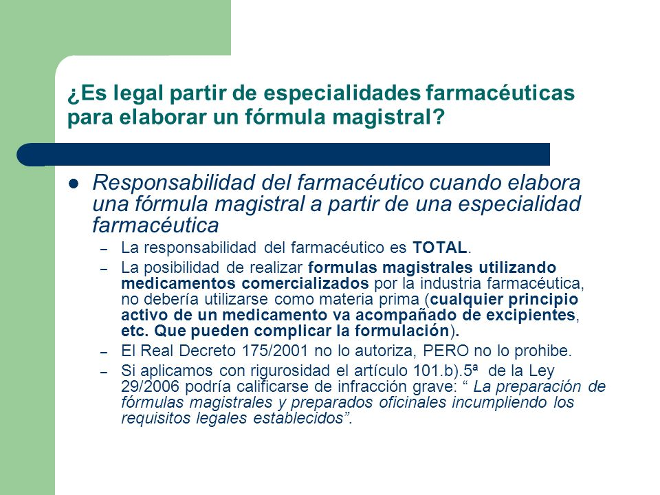 ¿Es legal partir de especialidades farmacéuticas para elaborar un fórmula magistral