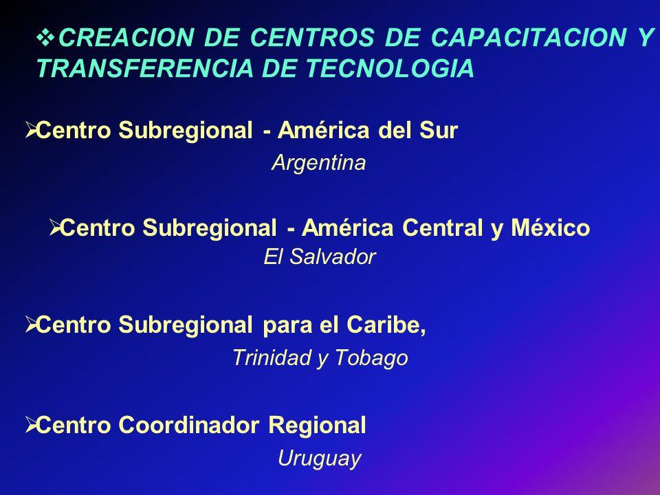 CREACION DE CENTROS DE CAPACITACION Y TRANSFERENCIA DE TECNOLOGIA