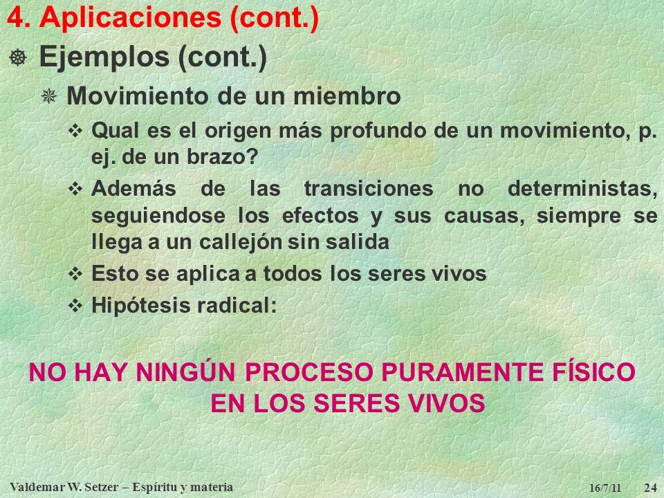4. Aplicaciones (cont.) Ejemplos (cont.) Movimiento de un miembro