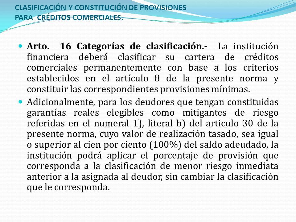 CLASIFICACIÓN Y CONSTITUCIÓN DE PROVISIONES PARA CRÉDITOS COMERCIALES.