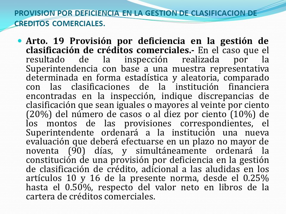PROVISION POR DEFICIENCIA EN LA GESTION DE CLASIFICACION DE CREDITOS COMERCIALES.