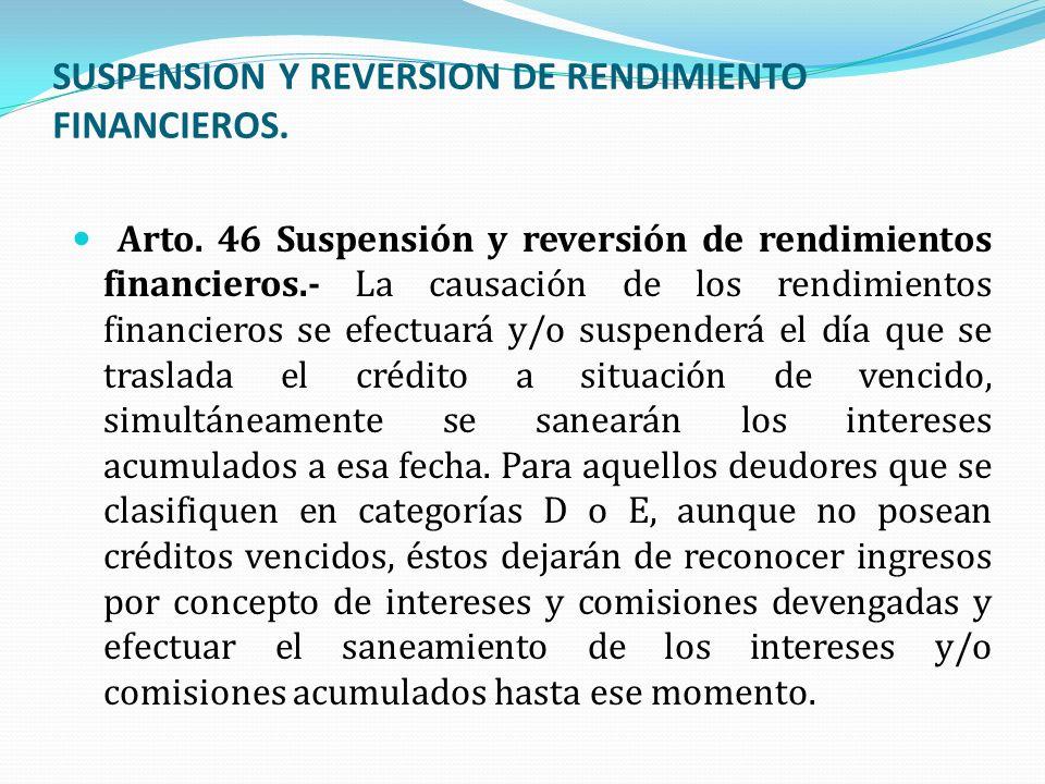 SUSPENSION Y REVERSION DE RENDIMIENTO FINANCIEROS.