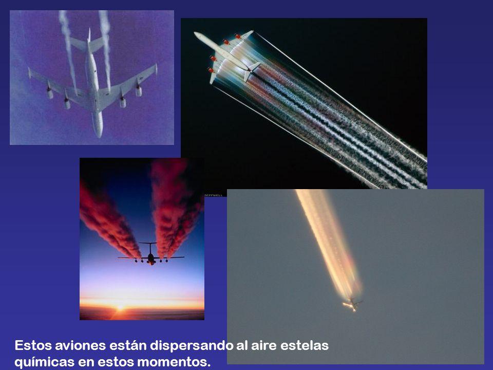 Estos aviones están dispersando al aire estelas químicas en estos momentos.
