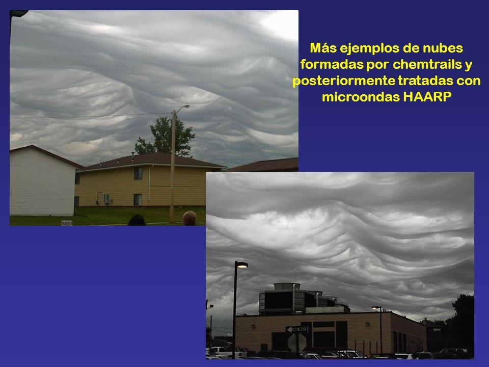 Más ejemplos de nubes formadas por chemtrails y posteriormente tratadas con microondas HAARP