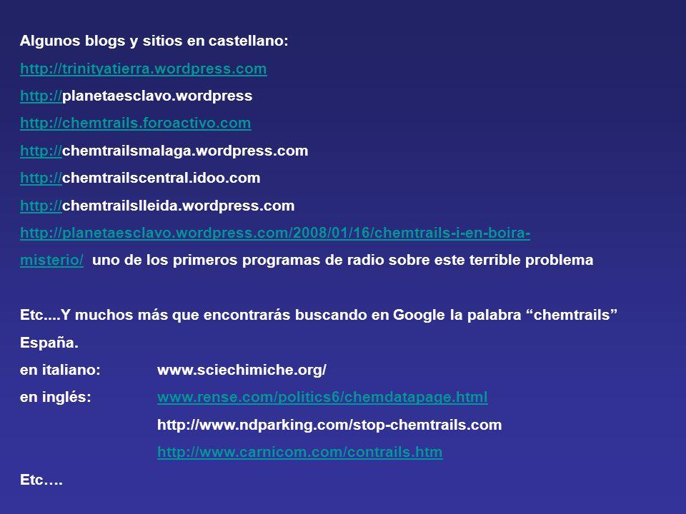Algunos blogs y sitios en castellano: