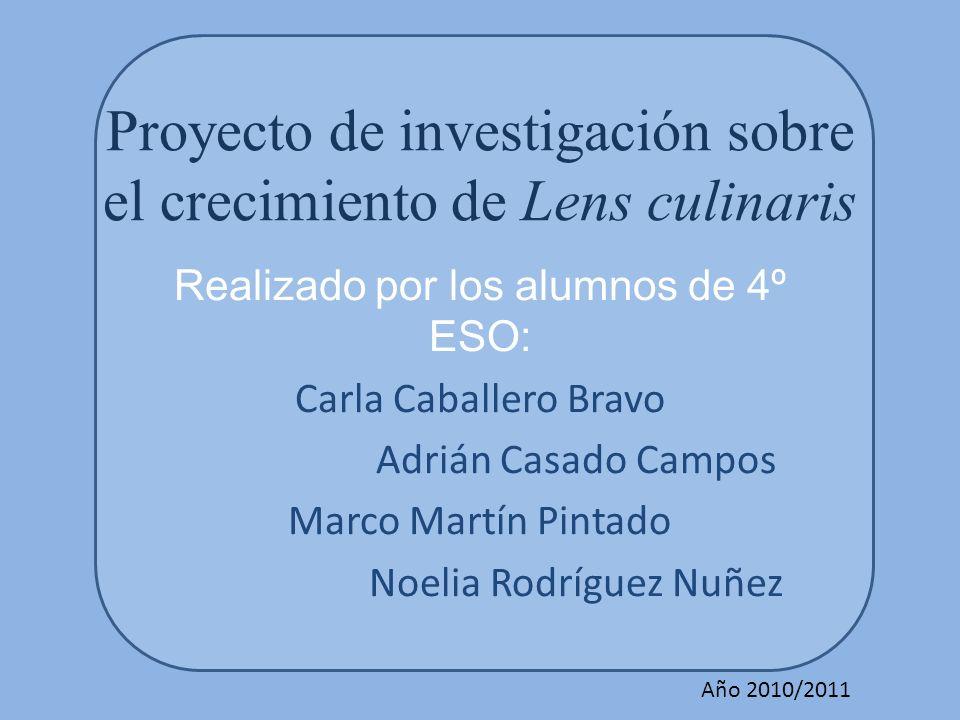 Proyecto de investigación sobre el crecimiento de Lens culinaris