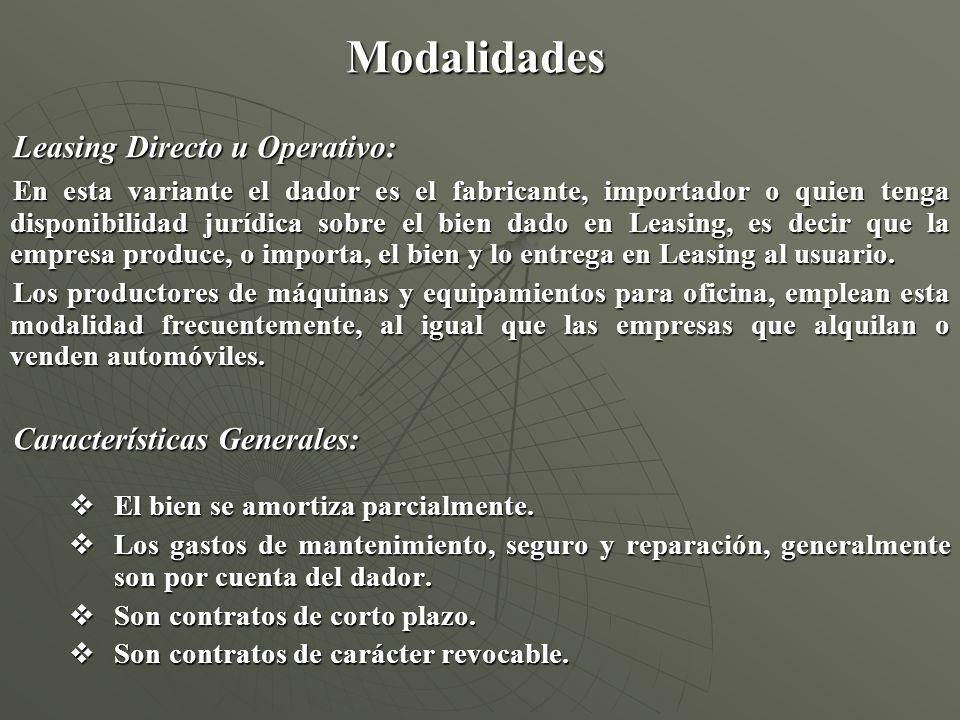 Modalidades Leasing Directo u Operativo: Características Generales: