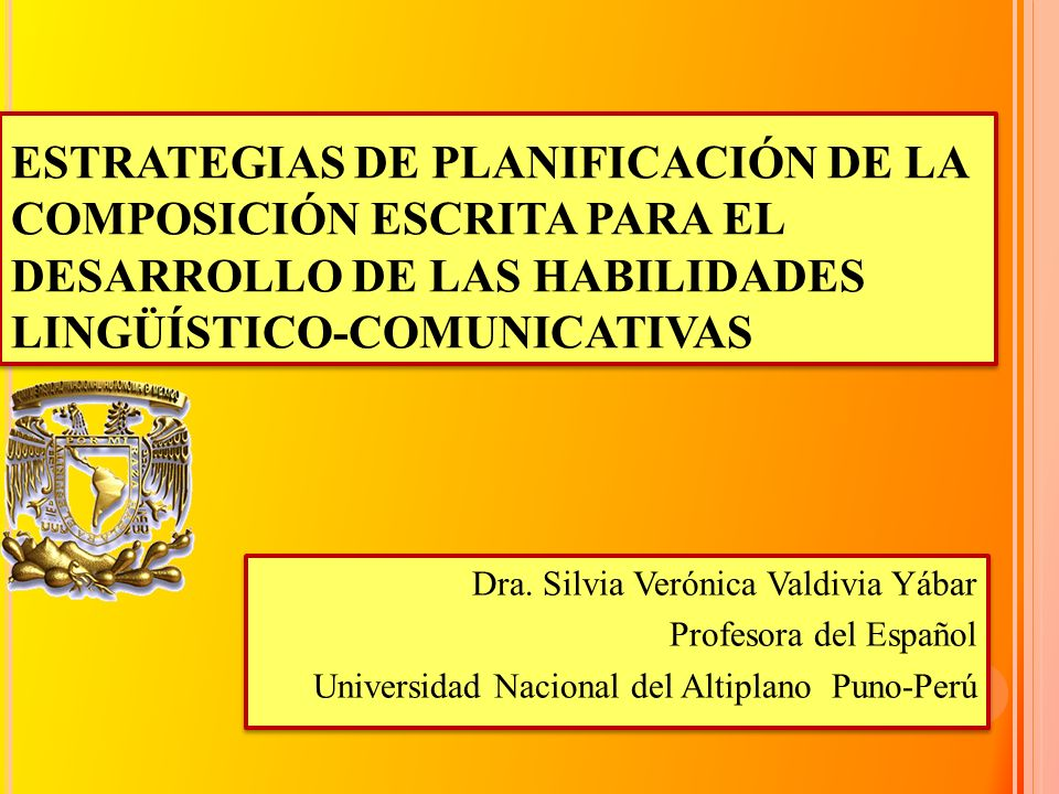 ESTRATEGIAS DE PLANIFICACIÓN DE LA COMPOSICIÓN ESCRITA PARA EL DESARROLLO DE LAS HABILIDADES LINGÜÍSTICO-COMUNICATIVAS