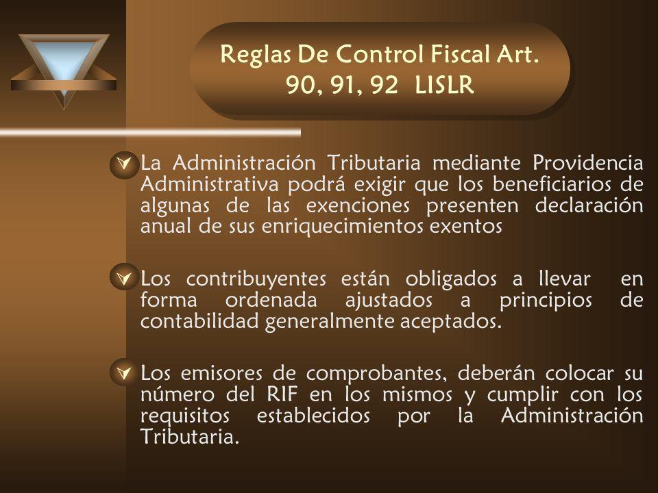 Reglas De Control Fiscal Art. 90, 91, 92 LISLR