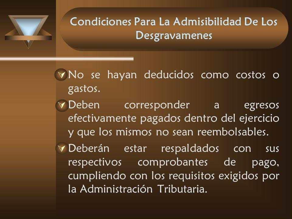 Condiciones Para La Admisibilidad De Los Desgravamenes