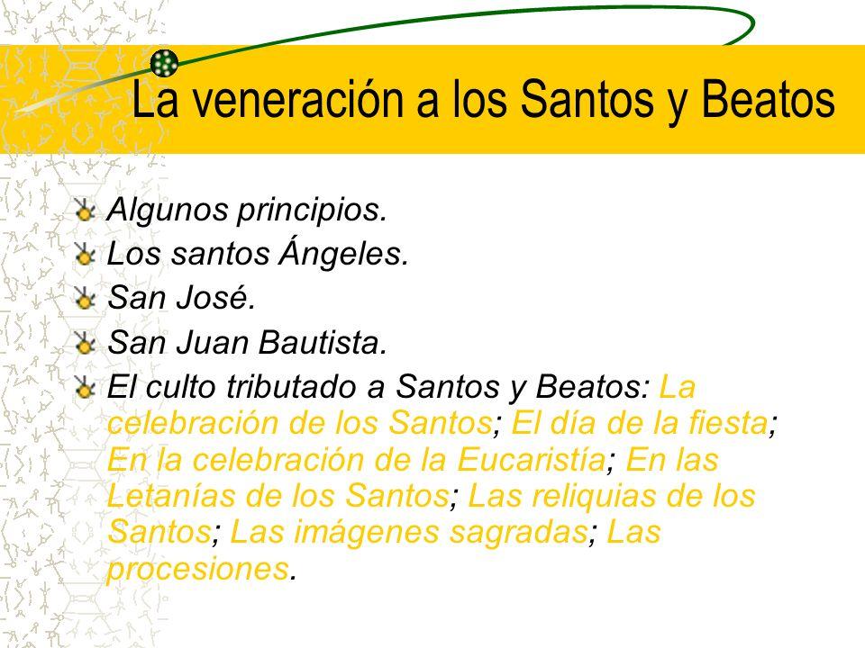 La veneración a los Santos y Beatos