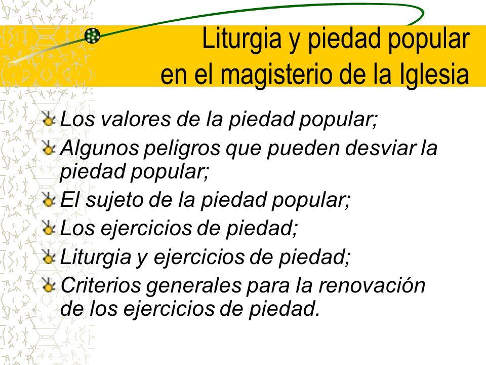 Liturgia y piedad popular en el magisterio de la Iglesia