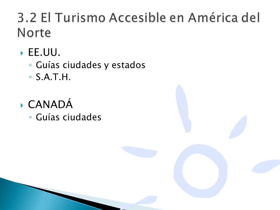 3.2 El Turismo Accesible en América del Norte