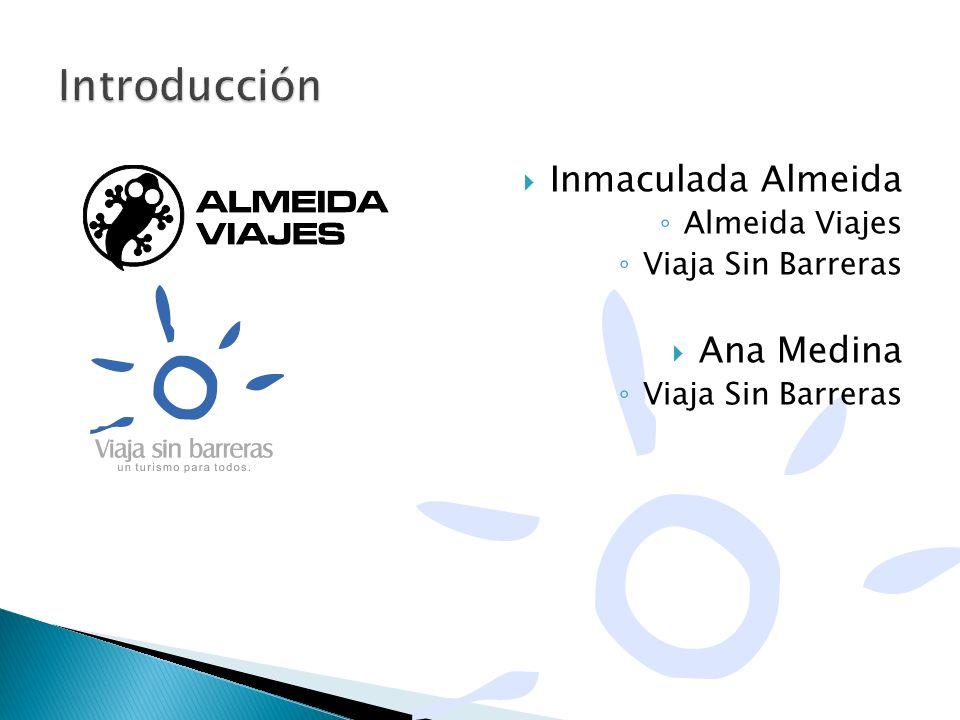 Introducción Inmaculada Almeida Ana Medina Almeida Viajes