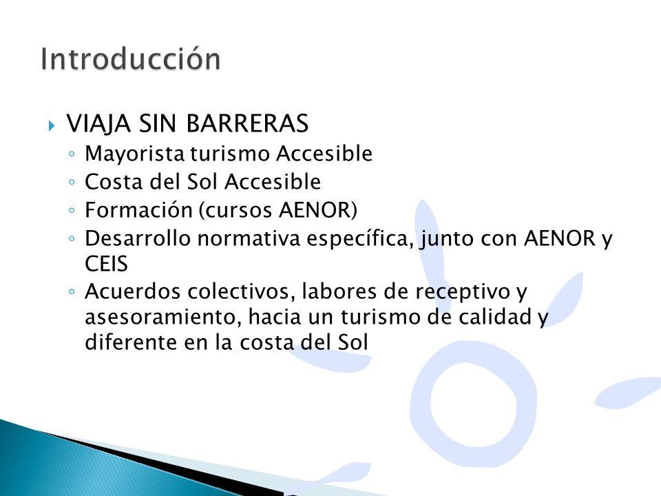 Introducción VIAJA SIN BARRERAS Mayorista turismo Accesible