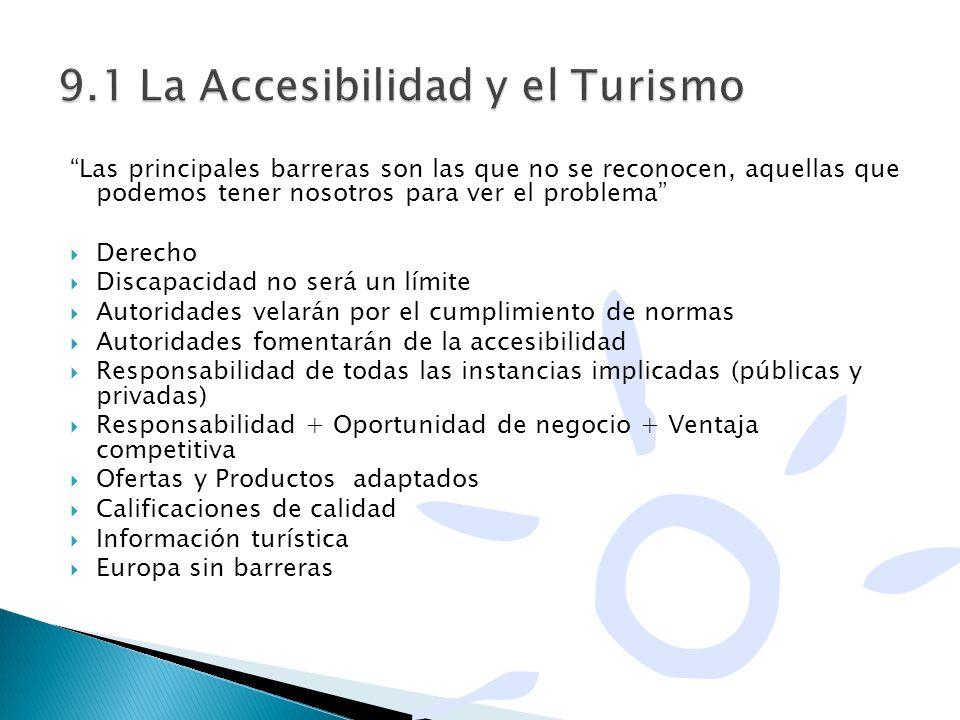 9.1 La Accesibilidad y el Turismo