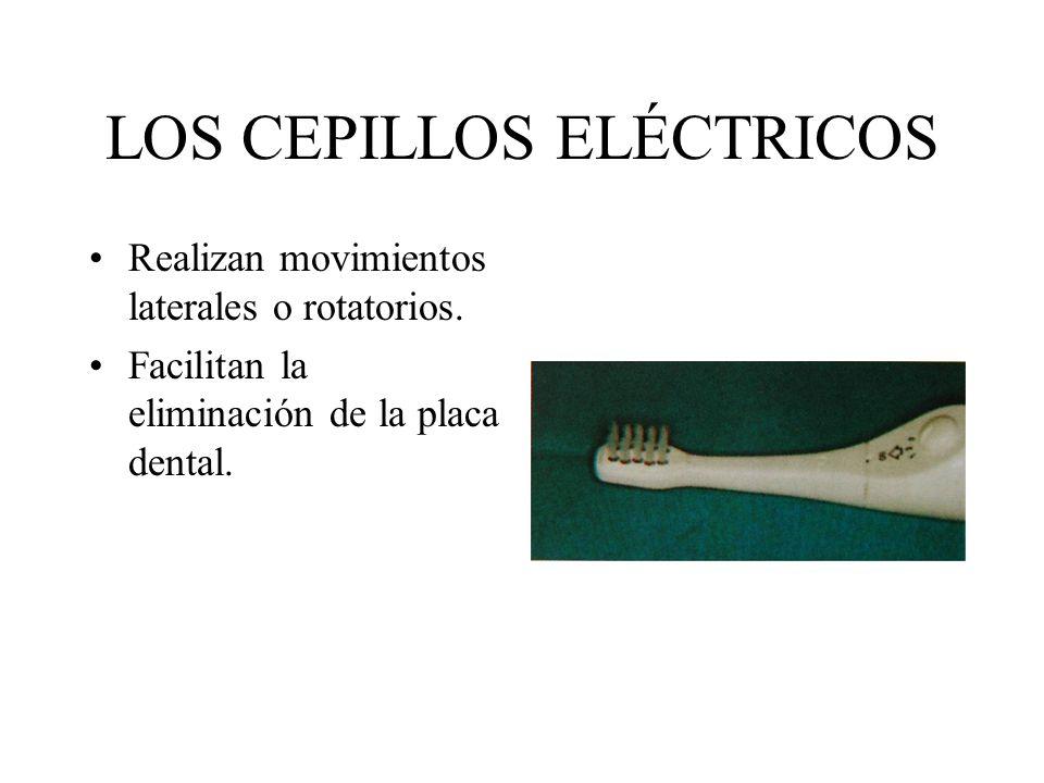 LOS CEPILLOS ELÉCTRICOS