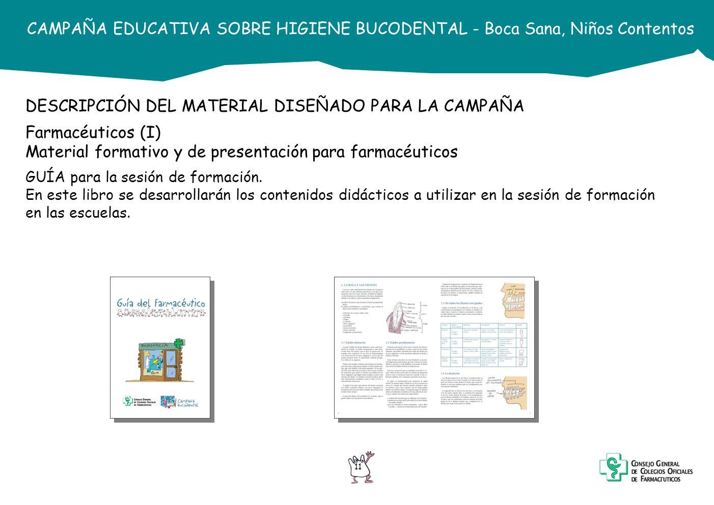 DESCRIPCIÓN DEL MATERIAL DISEÑADO PARA LA CAMPAÑA Farmacéuticos (I)