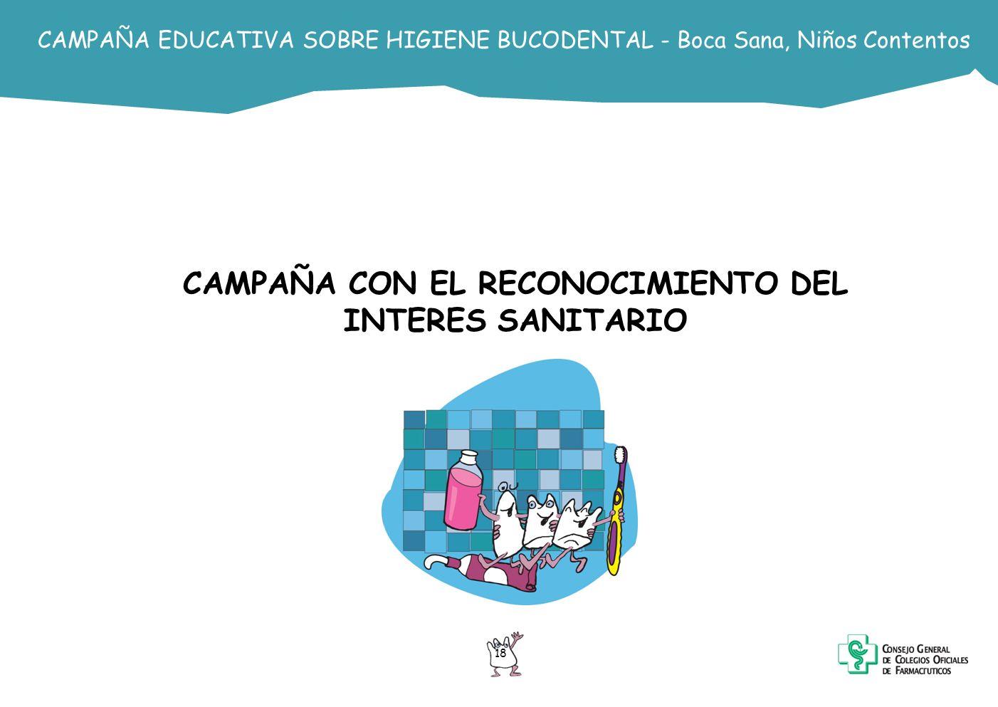 CAMPAÑA CON EL RECONOCIMIENTO DEL INTERES SANITARIO