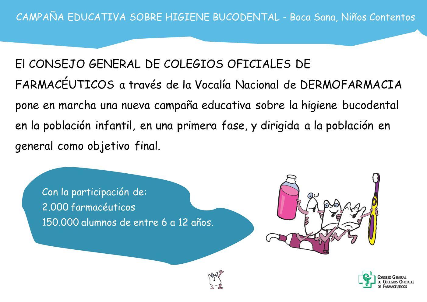 CAMPAÑA EDUCATIVA SOBRE HIGIENE BUCODENTAL - Boca Sana, Niños Contentos